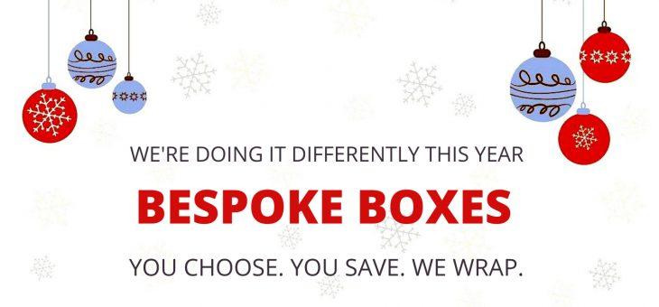BESPOKE BOXES FOR CHRISTMAS